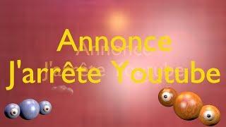 0263 – Annonce – J'arrête Youtube