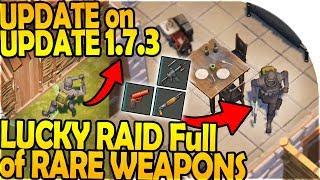 UPDATE on UPDATE 1.7.3 – LUCKY RAID Full of RARE WEAPONS – Last Day On Earth Survival 1.7.2 Update