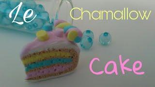 [TUTO FIMO 7] LE CHAMALLOW CAKE -LFDD-