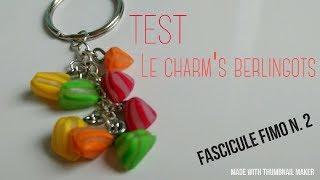 Le charm's berlingots [Fascicule fimo n°2]