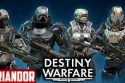 DESTINY WARFARE #1 / Gameplay [FR]