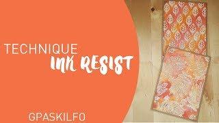 Ink resist technique || GPASKILFO (sommaire en barre info)
