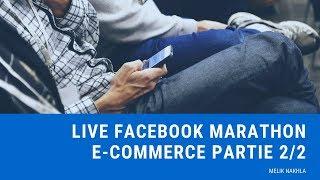 Live Marathon E-commerce Partie 2/2