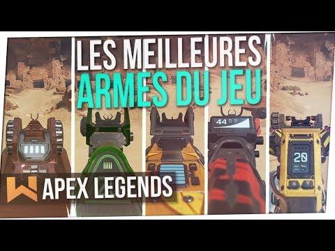 Tuto : Les Meilleures Armes du Jeu | Apex Legends FR
