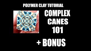 259 Polymer clay tutorial – small 101 for complex canes +bonus